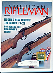 American Rifleman- March 1984 (Image1)