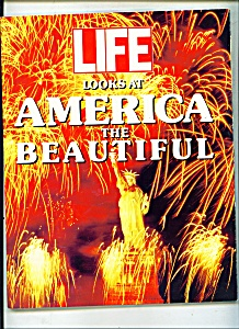 Life Looks At American The Beautiful - 1990