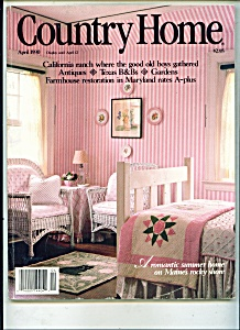 Country Home Magazine- April 1990