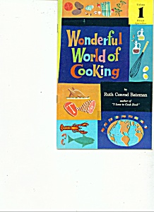 Wonderful world of cooking by Ruth Conrad Bateman (Image1)