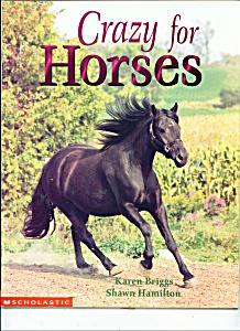 Crazy For Horses By Karen Briggs-shawm Hamilton