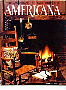 Americana-american Heritage Society- March 1973
