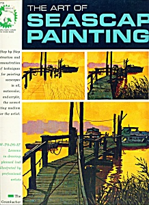 The Art Of Seascape Painting - Copyright 1965