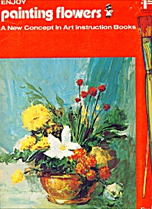 Enjoy painting flowers by craftint - copyright 1971 (Image1)