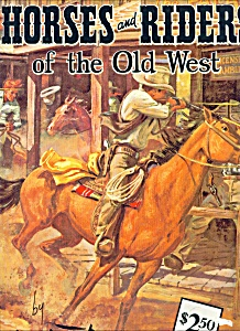 Walter Foster Art Books - Horses & Riders Of The Old We