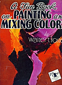 Walter Foster Art book -  Painting and Mixing colors # (Image1)