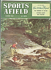 Sports Afield - March 1953
