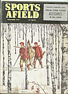 Sports afield -  December 1951 (Image1)