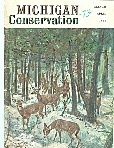 Michigan Conservation- March April 1966