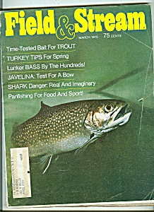 Field & Stream- March 1975