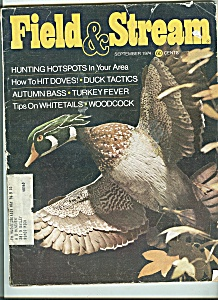 Field & Stream Magazine- September 1974
