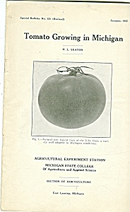 Tomato Growing In Michigan Booklet - January 1932