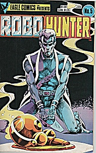 Robo Hunter comic -  No. 5 Jan.1985 (Image1)