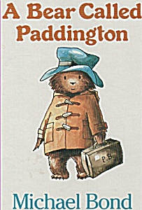 A bear called Paddington by Michael Bond (Image1)