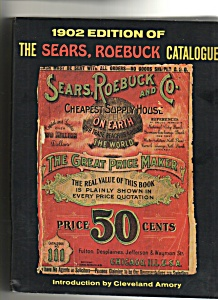 1902 edition of the Sears, Roebuck Catalogue (Image1)