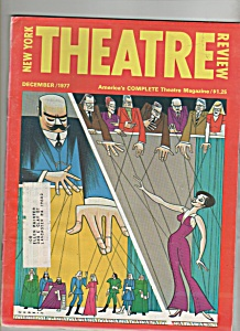 New York Theatre Review Magazine - December 1977