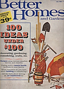 Better Homes And Gardens Magazine - July 1968