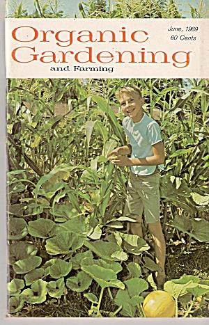 Organic Gardening -  June 1969 (Image1)