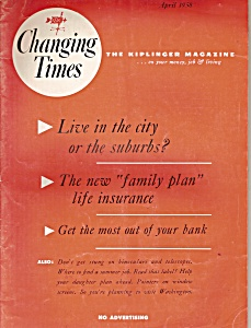 Changing Times - April 1958