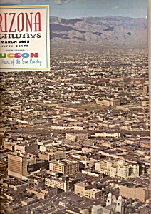 Arizona Highways - Marchg 1965