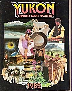 Yukon - Canada's great frontier magazine - 1982 (Image1)