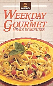 Lawry's  Weekday Gourmet  meals in minutes - 1989 (Image1)