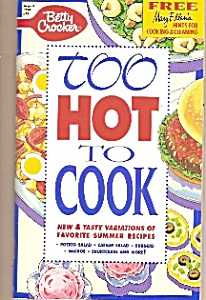 Betty Crocker Too Hot  to cook - August 1994 (Image1)