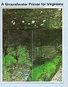 Groundwater Primer for VIRGINIA magazine -  1984 (Image1)