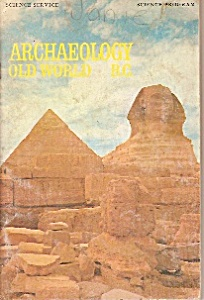 Archeology -Old world B.C.  magazine -  copyright 1968 (Image1)