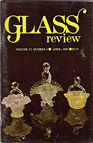 Glass Review Magazine - April 1987