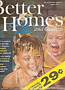 Better Homes And Gardens Magazine- August 1961