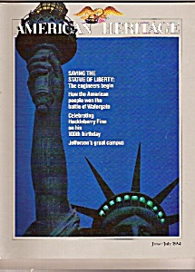 American Heritage Magazine - June/july 1984