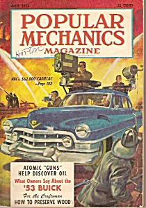 Popular Mechanics Magazine -  June 1953 (Image1)