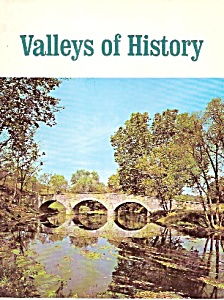 Valleys Of History Magazine -summer 1967