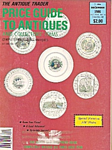 The Antique Trader Price Guide To Antiques - December