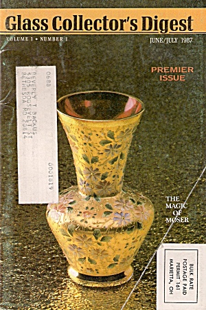 Glass Collector's Digest - June/july 1987