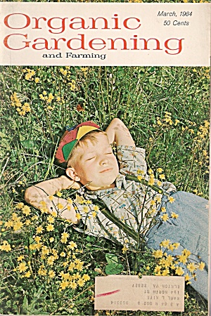 Organic Gardening  - March 1964 (Image1)