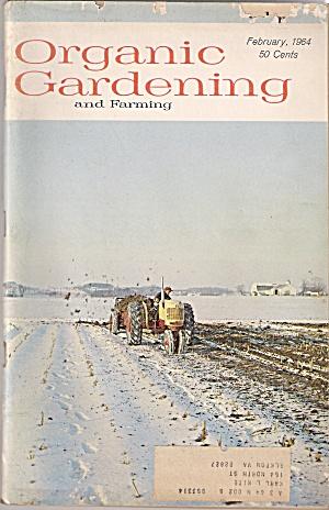 Organic Gardening -  February 1964 (Image1)