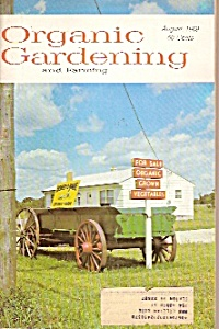 Organic Hardening And Farming - August 1969