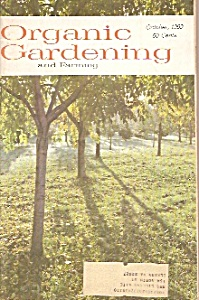 Organing Gardening And Farming - October 1969