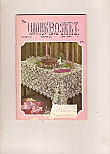 The Workbasket And Home Arts Magazine - June 1967
