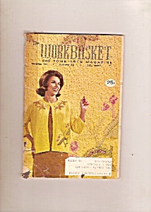 Thje Workbasket And Home Arts Magazine- July 1967