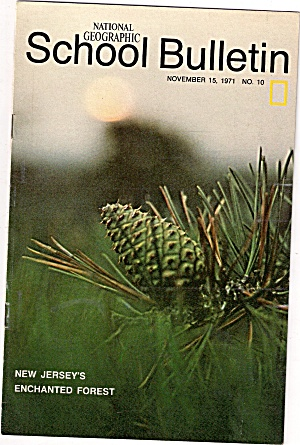 National Geographic School Bulletin - November 15, 1971