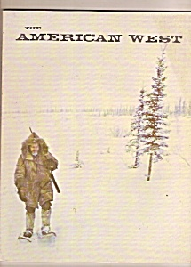The American West Magazine - November 1970