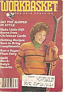 The Workbasket And Home Arts Magazine - December 1982