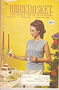 The Workbasket And Home Arts Magazine - December 1969
