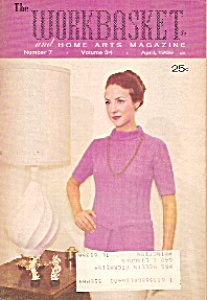 The Workbasket and home arts magazine - April 1969 (Image1)