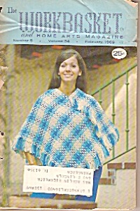 The Workbasket And Home Arts Magazine - February 1969