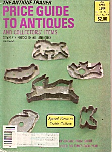 The Antique Trader price guide to antiques - April; 198 (Image1)