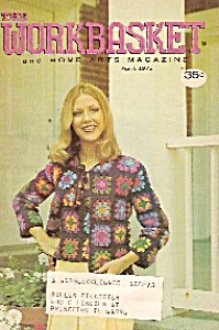 The Workbasket And Home Arts Magazine - April 1975